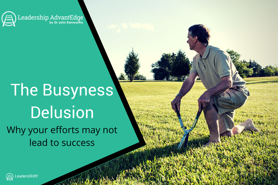 The busyness delusion