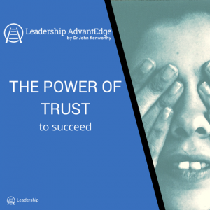 The Power of Trust to Succeed